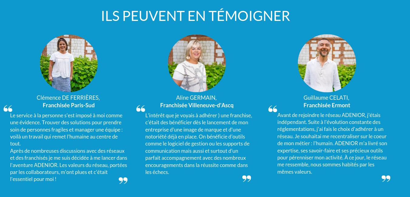 Témoignage de franchisé Villeneuve d'ascq Ermont ADENIOR franchise Paris sud